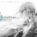 La primera parte de Fate/Grand Order: Camelot se estrenará en mayo de 2020